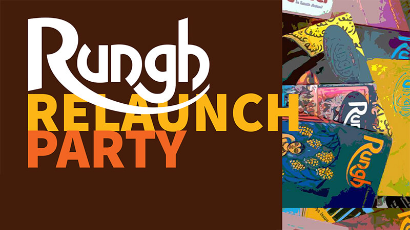 Rungh Relaunch Party