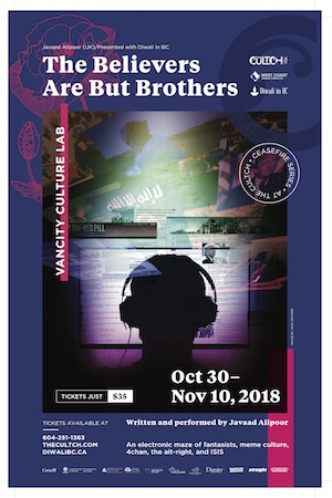 The Believers are But Brothers - The Cultch - Oct 30 – Nov 10, 2018