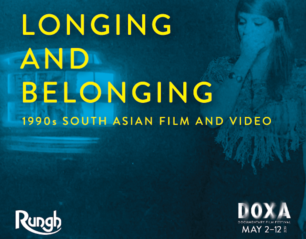 Longing & Belonging - 1990s South Asian Film & Video