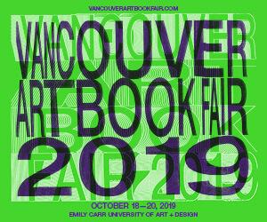 Vancouver Art Book Fair 2019