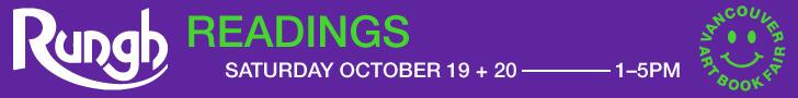 Rungh Readings at Vancouver Art Book Fair - October 19 & 20, 2019