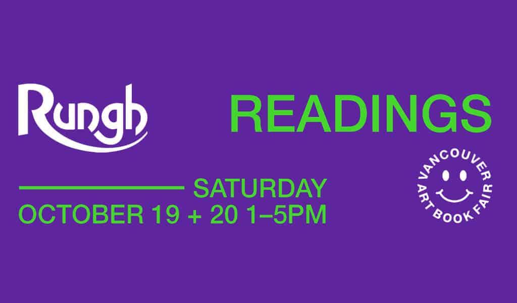 Rungh Readings @ Vancouver Art Book Fair