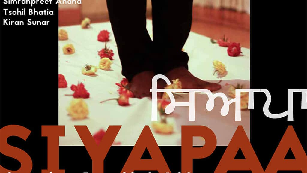 Siyapaa: Creating Radical Punjabi Feminist Formations in Performance